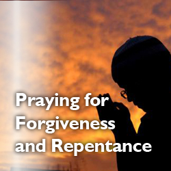 Praying for Forgiveness and Repentance