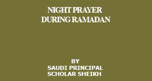Night Prayer During Ramadan