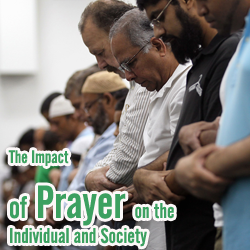 The Impact of Prayer on the Individual and Society